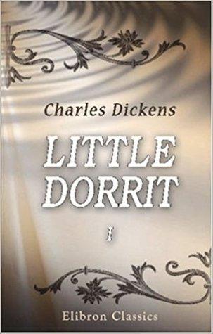 Little Dorrit: Volume 1