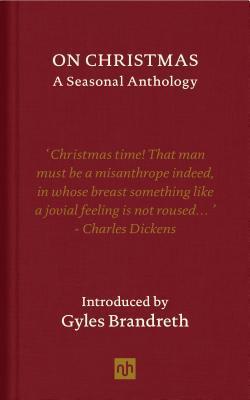 On Christmas: A Seasonal Antology