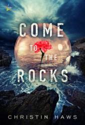 Come to the Rocks Pdf Book