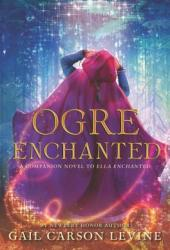 Ogre Enchanted (Ella Enchanted, #0.5) Pdf Book