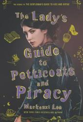 The Lady's Guide to Petticoats and Piracy (Montague Siblings #2) Book Pdf