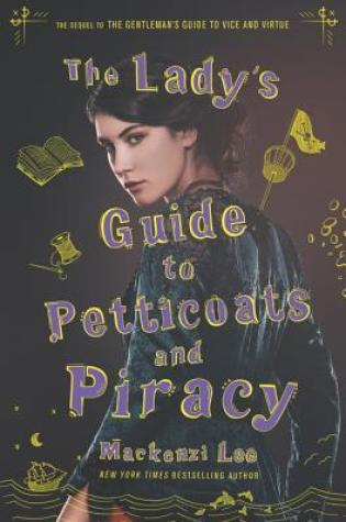 The Lady's Guide to Petticoats and Piracy (Montague Siblings, #2) Book Pdf ePub