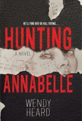 Hunting Annabelle