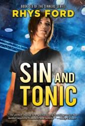 Sin and Tonic (Sinners, #6) Pdf Book