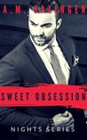 Sweet Obsession (Nights Series #4)