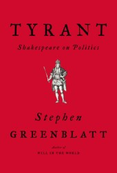 Tyrant: Shakespeare on Politics Book Pdf