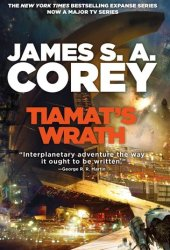 Tiamat's Wrath (The Expanse, #8) Pdf Book
