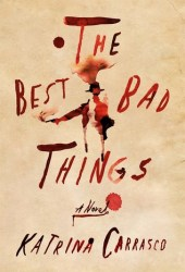 The Best Bad Things Pdf Book