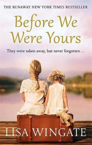 Before We Were Yours: The UK Edition