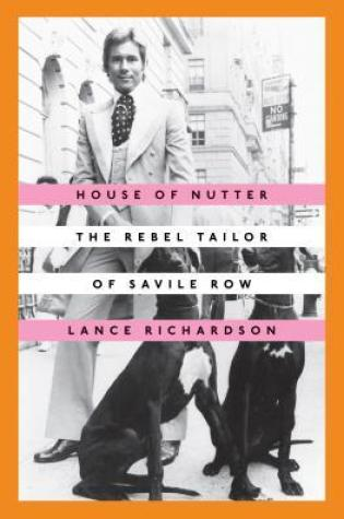 House of Nutter: The Rebel Tailor of Savile Row Book Pdf ePub