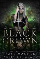 Black Crown (Darkest Drae, #3)