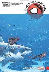 Spider-Man/Deadpool, Vol. 5: Arms Race Pdf Book
