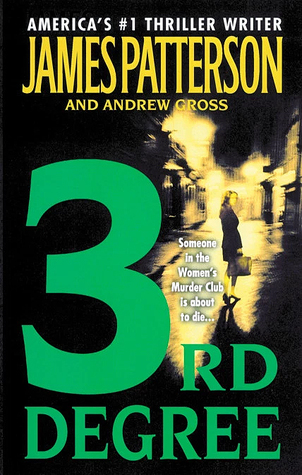 3rd Degree (Women's Murder Club, #3)