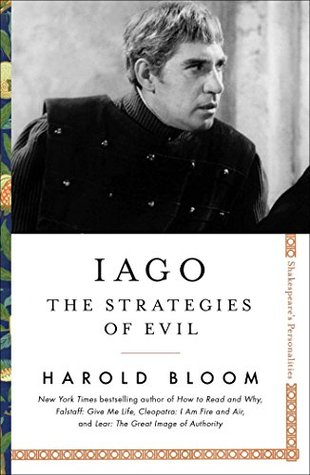 Iago: The Strategies of Evil (Shakespeare's Personalities Book 4)