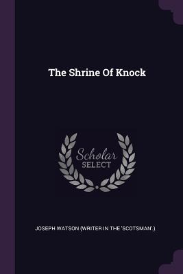 The Shrine of Knock