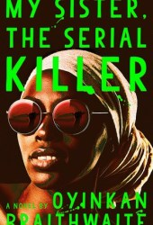 My Sister, the Serial Killer Pdf Book