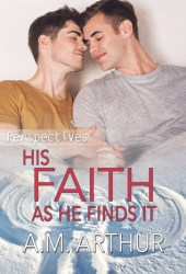 His Faith As He Finds It (Perspectives, #5) Pdf Book