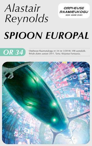 Spioon Europal (Orpheuse raamatukogu #34)