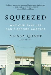 Squeezed: Why Our Families Can't Afford America Book Pdf