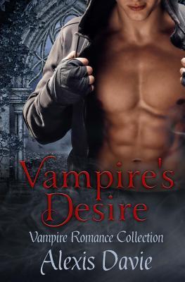 Vampire's Desire, Vampire Romance Collection