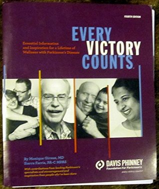 Every Victory Counts. Essential information and inspiration for a lifetime of wellness with Parkinson's disease