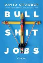 Bullshit Jobs: A Theory Book Pdf