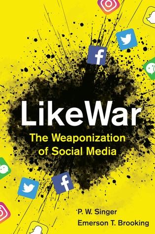 LikeWar: The Weaponization of Social Media Book Pdf ePub