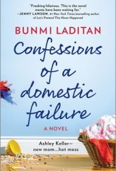 Confessions of a Domestic Failure Book Pdf