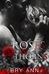Roses & Thorns