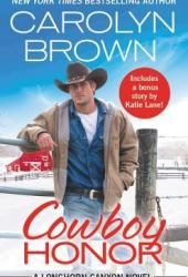 Cowboy Honor (Longhorn Canyon #2) Pdf Book