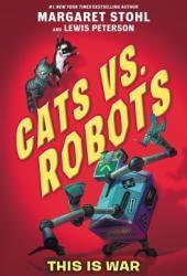 This is War (Cats vs. Robots #1) Pdf Book