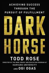Dark Horse: Achieving Success Through the Pursuit of Fulfillment Pdf Book
