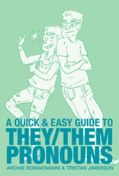 A Quick & Easy Guide to They/Them Pronouns Pdf Book