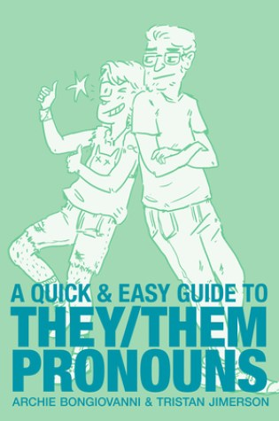 A Quick & Easy Guide to They/Them Pronouns Book Pdf ePub