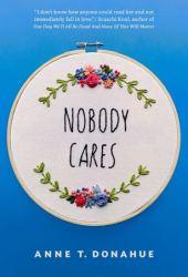 Nobody Cares Pdf Book