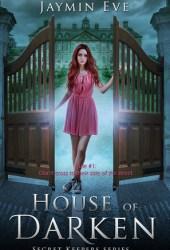 House of Darken (Secret Keepers, #1) Book Pdf