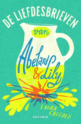 De Liefdesbrieven Van Abelard En Lily (EN: The Love Letters of Abelard and Lily) Boek omslag