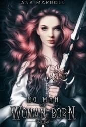 No Man of Woman Born Pdf Book