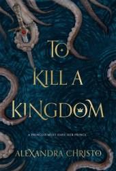 To Kill a Kingdom Book Pdf