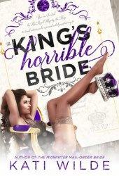 The King's Horrible Bride (Royal Wedding, #2) Pdf Book