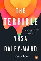 The Terrible: A Storyteller's Memoir Pdf Book