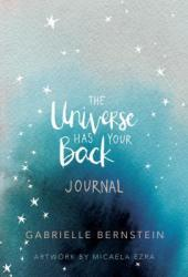 The Universe Has Your Back: Journal Pdf Book