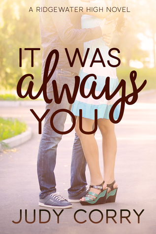 It Was Always You (Ridgewater High #3)