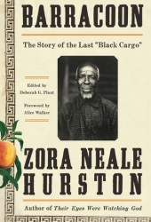 Barracoon: The Story of the Last ″Black Cargo″ Pdf Book