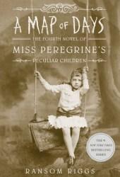 A Map of Days (Miss Peregrine's Peculiar Children, #4) Book Pdf