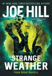 Strange Weather: Four Short Novels
