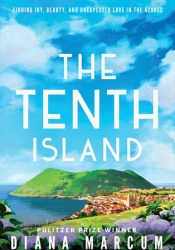 The Tenth Island: Finding Joy, Beauty, and Unexpected Love in the Azores Pdf Book