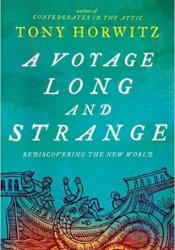 A Voyage Long and Strange: Rediscovering the New World Pdf Book