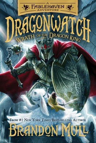 Wrath of the Dragon King (Dragonwatch, #2)