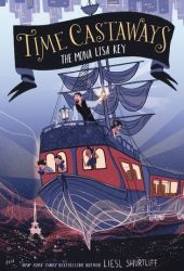 The Mona Lisa Key (Time Castaways #1) Pdf Book